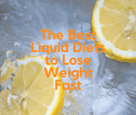 The Best Liquid Diets to Lose Weight Fast [2019 Edition]