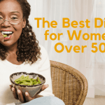 Best Diets for Women Over 50 to Combat Metabolic Slowdown in 2019!