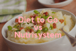 Diet to Go vs Nutrisystem [2019 Edition] – Choose Wisely!