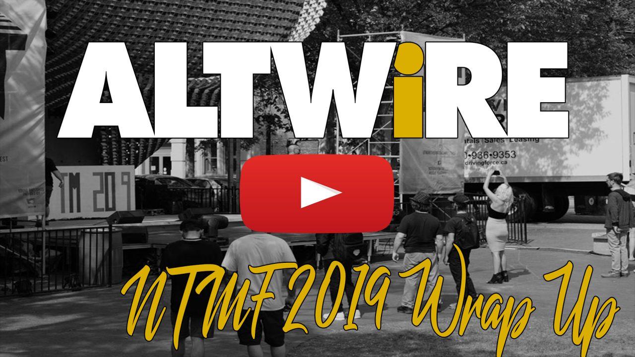 Altwire NTMF Wrap-Up Video