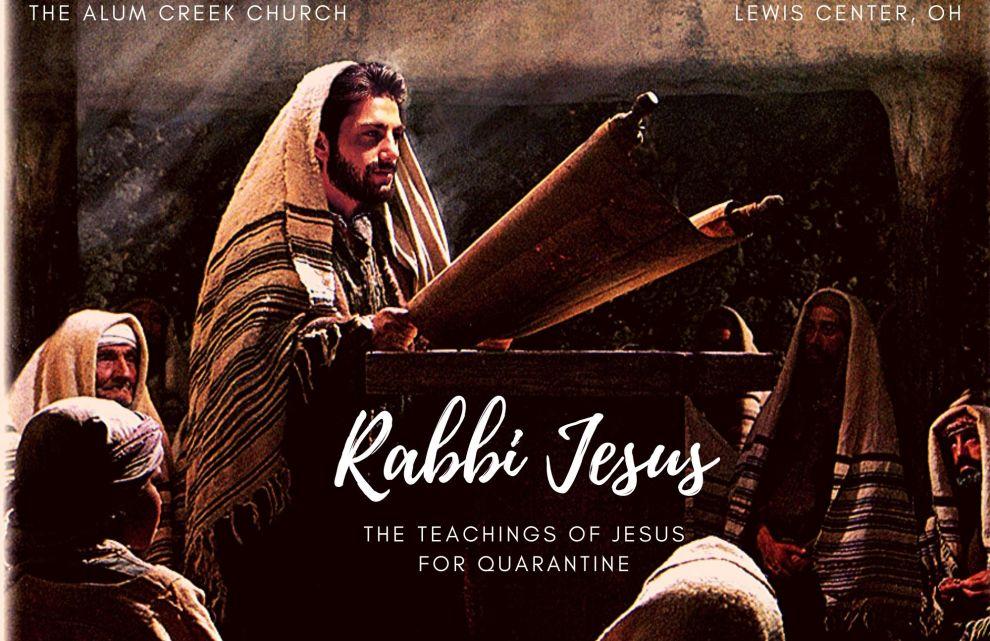 Rabbi Jesus - The teachings of Jesus for Quarantine