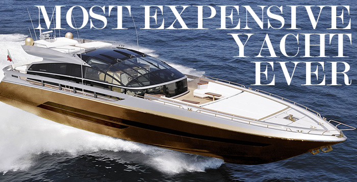 Most Expensive Yacht Ever Built History Supreme EALUXE