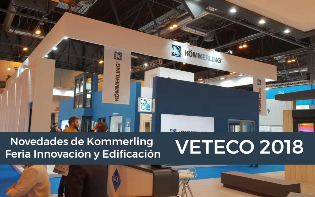 VETECO 2018: Novedades de Kommerling en Feria Innovación y Edificación
