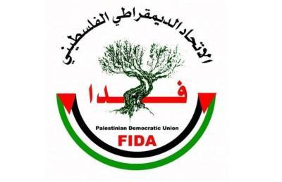 فدا: بات متعذرا علينا المشاركة في قائمة وحدة وطنية لفصائل منظمة التحرير