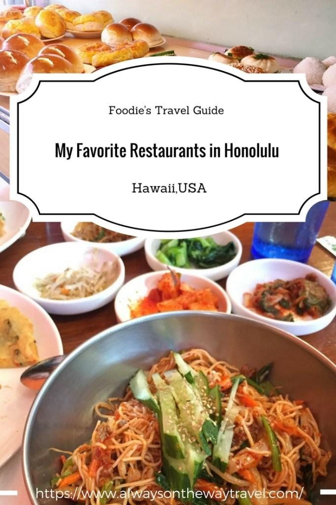 My favorite restaurants in Honolulu, Hawaii, USA