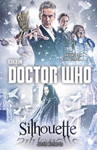 ::Review:: Doctor Who: Silhouette by Justin Richards