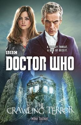 It Crawled from Outer Space:: Review of Doctor Who: the Crawling Terror by Mike Tucker