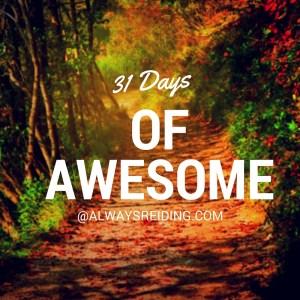 31 Days of Awesome @AlwaysReiding