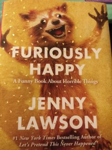 Furiously Happy _ AlwaysReiding