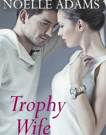 Off the Shelf: A Review of Trophy Wife by Noelle Adams