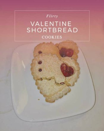 Flirty Shortbread Cookies ::Valentine's Day Recipe linkup::