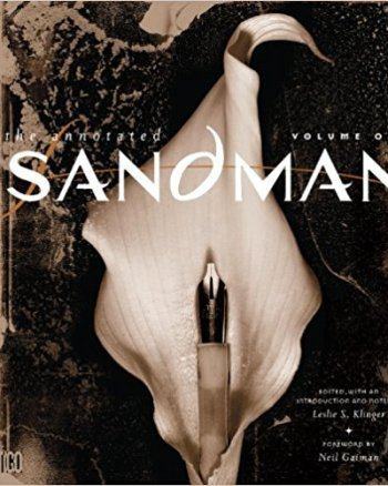 The Sandman, Annotated Vol 1 Or: Unexpected Mail that turns your day around