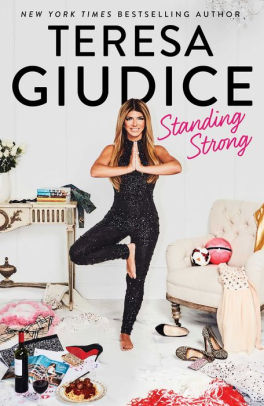 Admission to the Human Zoo: Standing Strong by Teresa Giudice