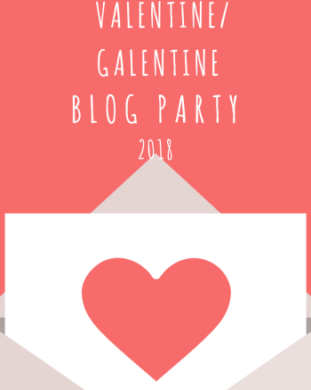 Valentine/Galentine Blog Party 2018