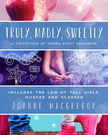 Joanne Macgregor's Truly, Madly, Sweetly Box Set