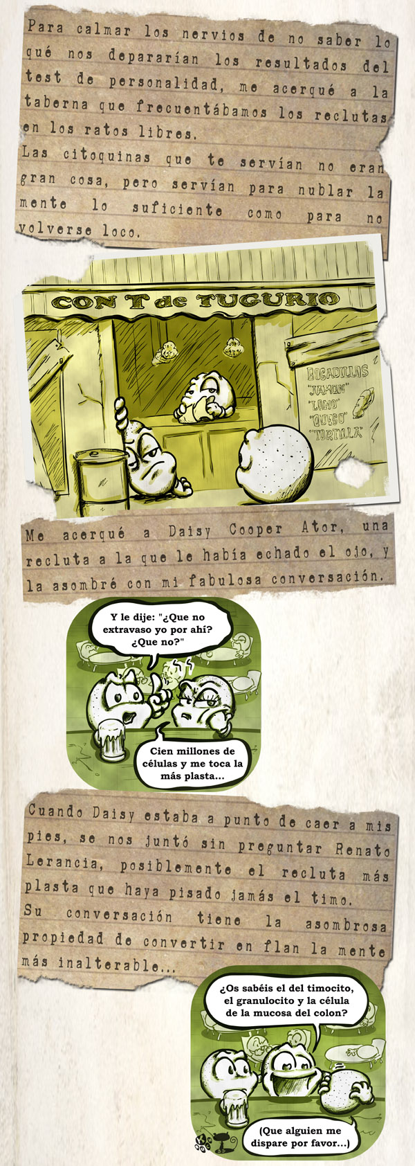 A Lymph's Life 22, En el Bareto