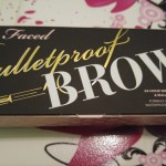 Review – Too Faced BulletProof Brows