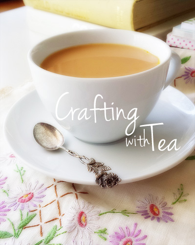 Crafting With Tea