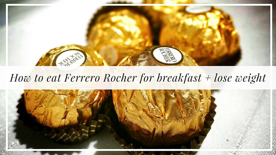 How to eat Ferrero Rocher for breakfast and lose weight, Alyssa Coleman, wellness, productivity, creative entrepreneur