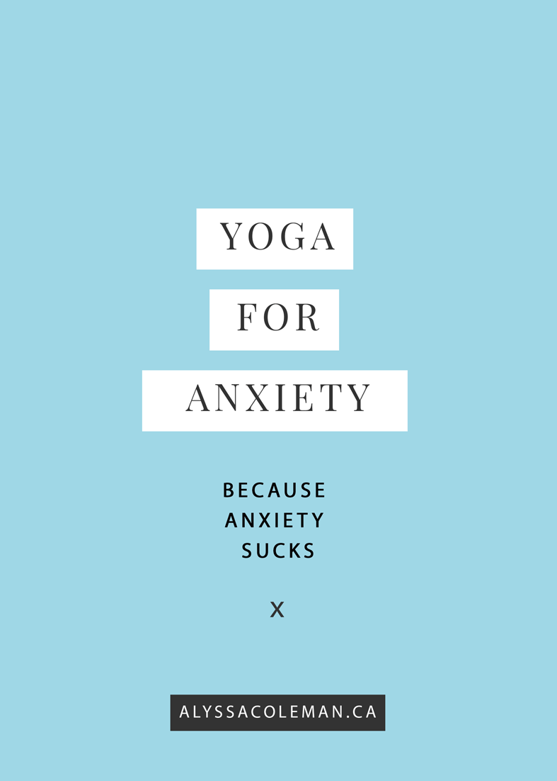 yoga to get rid of anxiety