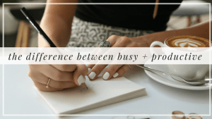 The Difference Between BUSY and PRODUCTIVE
