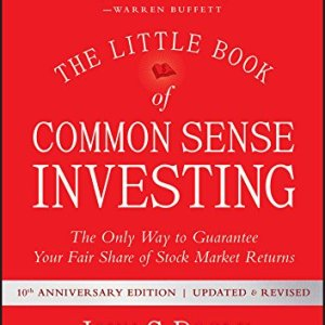 The Little Book Of Common Sense Investing By Jack Bogle