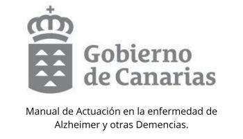 Manual de Actuación en la enfermedad de Alzheimer y otras Demencias