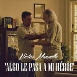Algo le pasa a mi héroe (vídeo oficial)