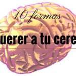 Cuidar el Cerebro: Formas de Reducir el Deterioro Cognitivo