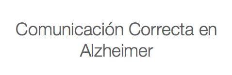 Comunicarse correctamente con una persona que padece alzheimer u otra demencia