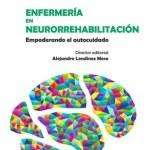 Enfermería en neurorrehabilitación: Empoderando el autocuidado.