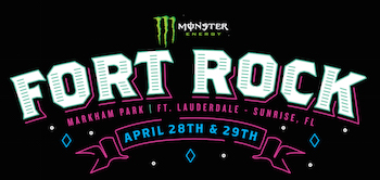 Monster Energy Fort Rock: Markham Park | Ft. Lauderdale — Sunrise, FL | April 28th & 29th