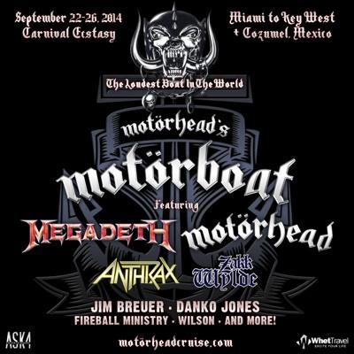 The Loudest Boat In The World: Motorhead's Motorboat featuring Megadeth, Motorhead, Anthrax, Zakk Wylde, Jim Breuer, Danko Jones, Fireball Ministry, Wilson and more