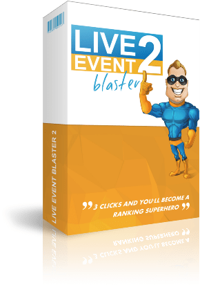 Live Event Blaster 2.0 Review – Boost Your Ranking In 60 Seconds 2