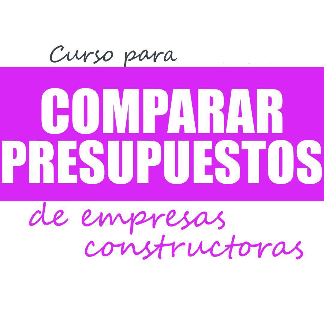 Curso para Compara Presupuestos de Empresas Constructoras