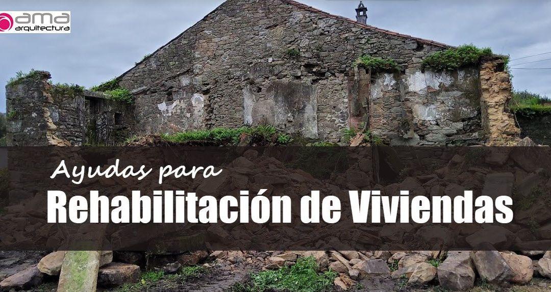 ¿Hay Ayudas para Rehabilitación de Vivienda? ¿Y para Construcción de vivienda?