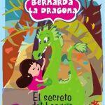 RESEÑA – Bernarda la dragona y El secreto del bosque