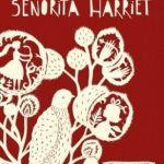 CRÍTICA – La verdad de la señorita Harriet