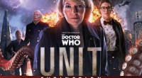 Big Finish have revealed today the team that will be joining Kate Stewart in their upcoming UNIT spin-off series that takes place in the modern Who era.