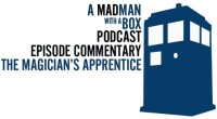 Welcome to the very first in the MadMan series 9 commentaries! I am joined by the very funny and lovely comedian, cosplayer, and Whovian extraordinaire Lauren Bancroft of The Whovian […]