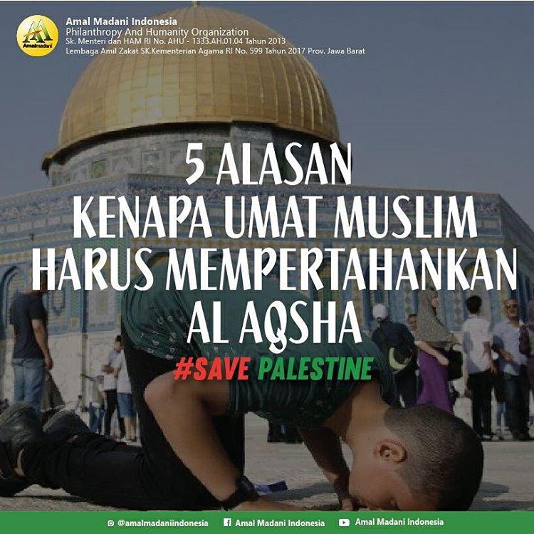 5 Alasan Kenapa Umat Islam Harus Mempertahankan Al-Aqsha
