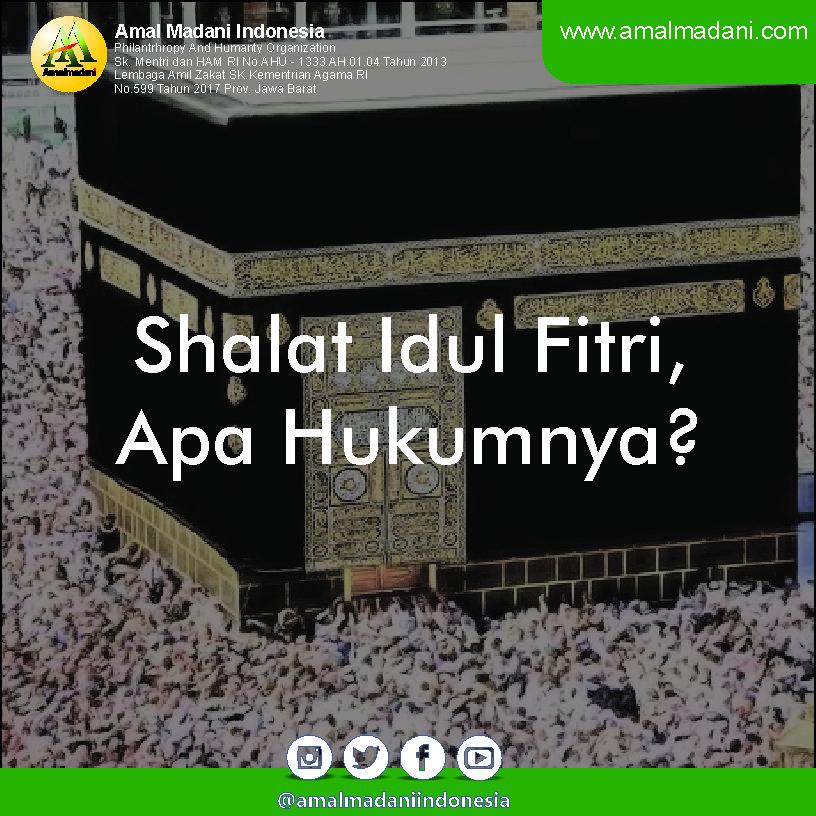 Shalat Idul Fitri, Apa Hukumnya?