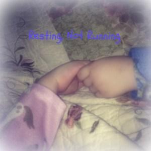 Resting Not Running