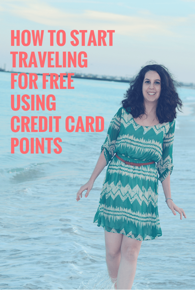HOW TO START TRAVELINGFOR FREEUSINGCREDIT CARDPOINTS