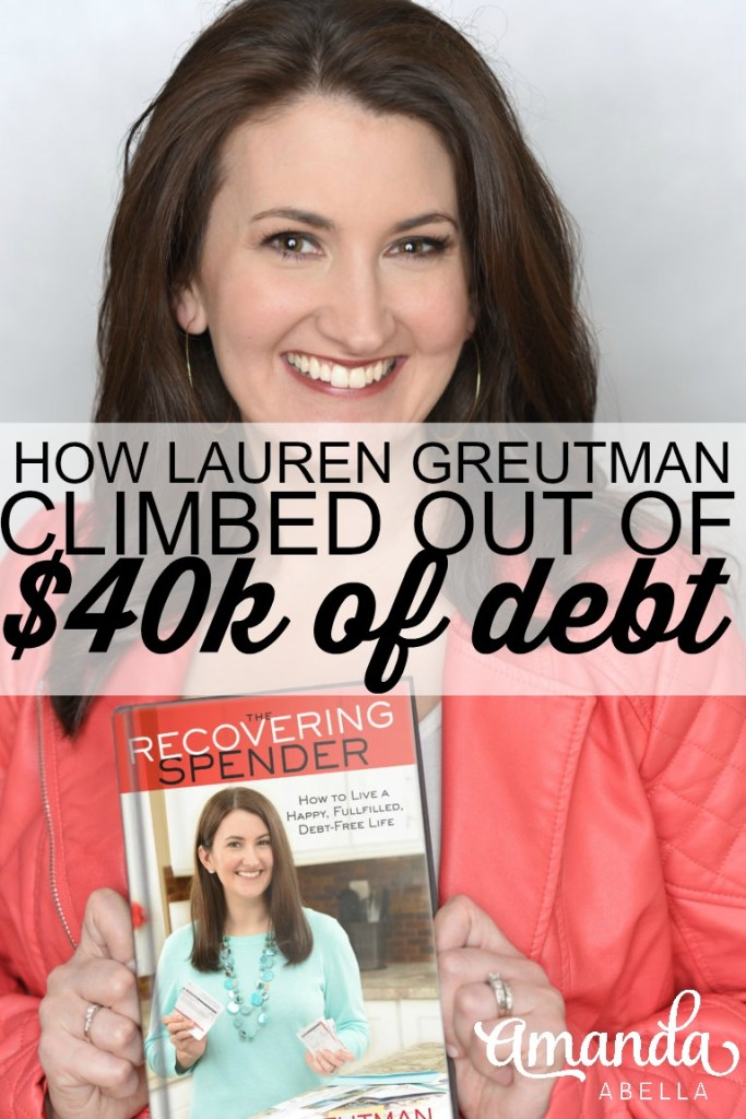 [MMYH Episode 17] How to Get Out of Debt With Lauren Greutman, The Recovering Spender