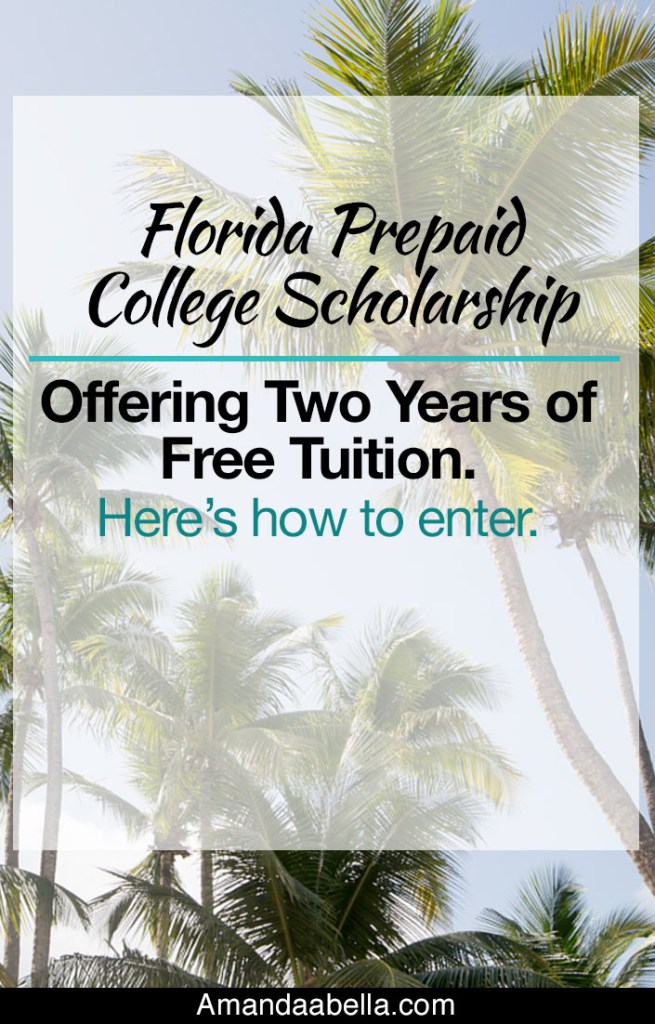 Florida Prepaid College Scholarship Offering Two Years of Free Tuition. Here's How To Enter.