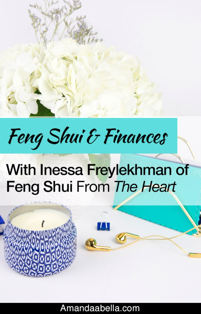 {MMYH Ep. 40} Feng Shui And Finances With Inessa Freylekhman of Feng Shui From The Heart