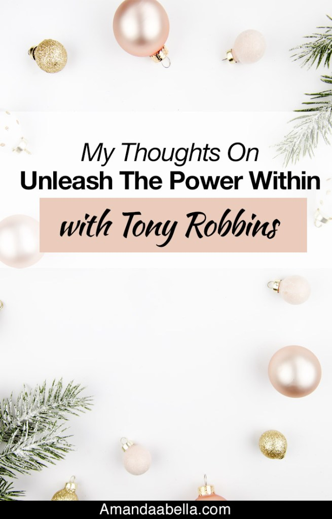 {MMYH Ep. 41} My Thoughts On Unleash The Power Within with Tony Robbins