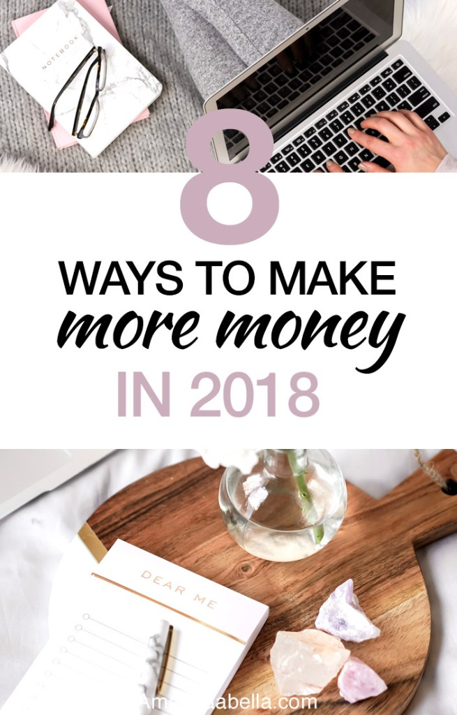 {MMYH Ep. 42} 8 Ways To Make More Money In 2018