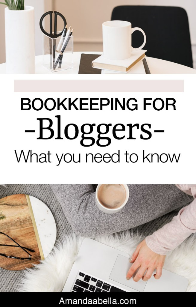 Bookkeeping for Bloggers: What you need to know
